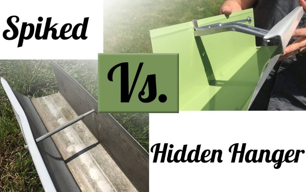 Spiked VS Hidden Hanger on Gutters